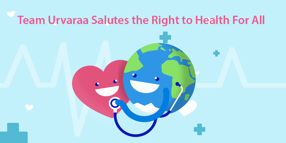Team Urvarra Salutes The Right To Health For All